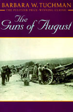 The Guns of August by Barbara Tuchman